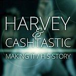 Harvey Making It/His-Tory
