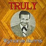 Wynonie Harris Truly Wynonie Harris
