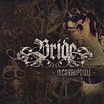 Bride Incorruptible
