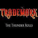Trademark The Thunder Rolls