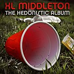 XL Middleton The Hedonistic Album (Deluxe Edition)