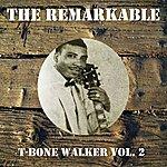 T-Bone Walker The Remarkable T-Bone Walker Vol 02