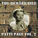 Patti Page The Remarkable Patti Page Vol 02