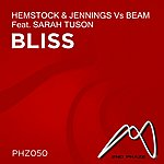 Hemstock & Jennings Bliss (Feat. Sarah Tuson) [Hemstock & Jennings Vs Beam]