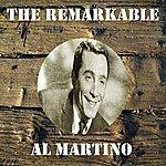 Al Martino The Remarkable Al Martino