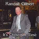 Randall Gilbert It's Christmas Time