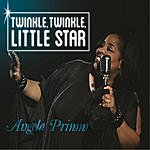 Angela Primm Twinkle, Twinkle, Little Star