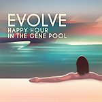 Evolve Happy Hour In The Gene Pool (Remastered)