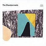 The Chambermaids Whatever Happened Tomorrow