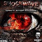 Shockwave Can't Stop Killing