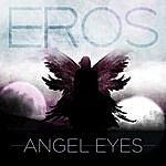 Eros Angel Eyes - Ep