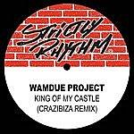 Wamdue Project King Of My Castle (Crazibiza Remix) - Single