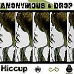 Anonymous Hiccup - Single