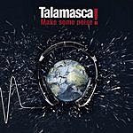 Talamasca Make Some Noise!