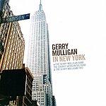 Gerry Mulligan Gerry Mulligan In New York (Recorded 1950-1952)