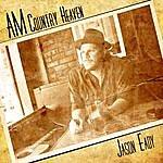 Jason Eady Am Country Heaven