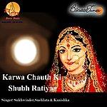 Sukhwinder Karwa Chauth Ki Shubh Ratiyaa