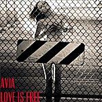 Avia Love Is Free - Single