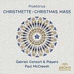 Gabrieli Consort Praetorius: Christmette