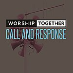 Worship Together Call And Response