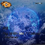 Rb Fly With Me / Follow