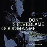 Steve Goodman Don't Blame Me