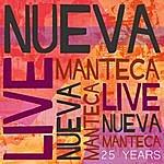 Nueva Manteca Live