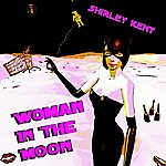 Shirley Kent Woman In The Moon