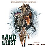 Michael Giacchino Land Of The Lost (Original Motion Picture Soundtrack)