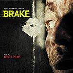 Brian Tyler Brake (Original Motion Picture Soundtrack)