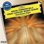 Simon Preston Vierne: Carillon De Westminster / Widor: Symphony No.5 In F Minor / Reubke: Sonata On The 94th Psalm