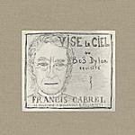 Francis Cabrel Vise Le Ciel