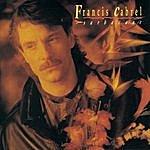 Francis Cabrel Sarbacane (Remastered)