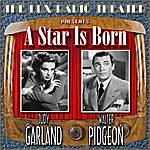 Judy Garland A Star Is Born (The Lux Radio Theatre Presents)