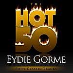 Eydie Gorme The Hot 50 - Eydie Gorme (Fifty Classic Tracks)