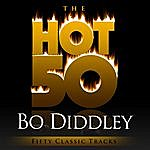 Bo Diddley The Hot 50 - Bo Diddley (Fifty Classic Tracks)