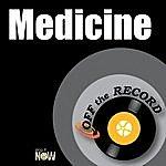 Off The Record Medicine