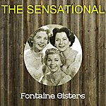 The Forester Sisters The Sensational Fontaine Sisters