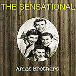 Ames Brothers The Sensational Ames Brothers