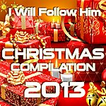 Little Peggy March I Will Follow Him (Christmas Compilation 2013)