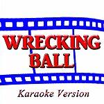 Kelly Jay Wrecking Ball (Karaoke Version) (Originally Performed By Miley Cyrus)