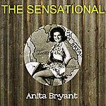 Anita Bryant The Sensational Anita Bryant
