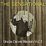 Uncle Dave Macon The Sensational Uncle Dave Macon Vol 02