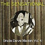 Uncle Dave Macon The Sensational Uncle Dave Macon Vol 04