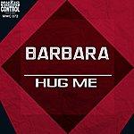 Barbara Hug Me