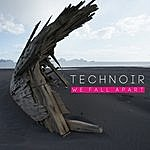 Technoir We Fall Apart (Deluxe Edition)