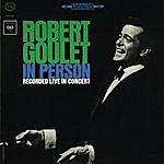 Robert Goulet In Person