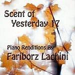 Fariborz Lachini Scent Of Yesterday 17