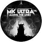 MK Ultra Along The Lines