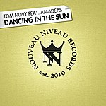 Tom Novy Dancing In The Sun